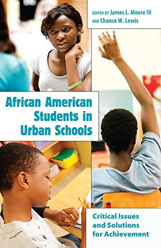 Search : African American Students in Urban Schools: Critical Issues and Solutions for Achievement (Educational Psychology)
