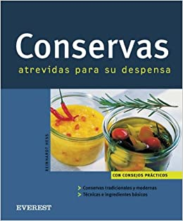 Conservas (Spanish Edition): Reinhardt Hess: 9788424117238: Amazon.com: Books