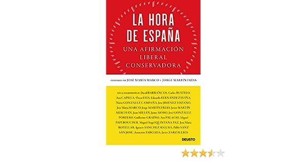 La hora de España: Una afirmación liberal conservadora eBook: Marco, José María, Martín Frías, Jorge: Amazon.es: Tienda Kindle