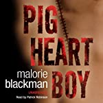 Pig-Heart Boy | Malorie Blackman