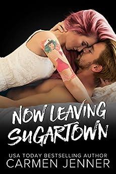 Now Leaving Sugartown by [Jenner, Carmen]