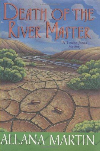 Read Online Death of the River Master: A Texana Jones Mystery pdf epub