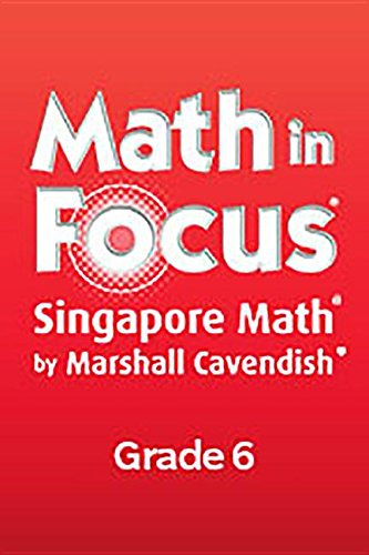 Math in Focus: Singapore Math: Teacher's Edition, Course 1 A