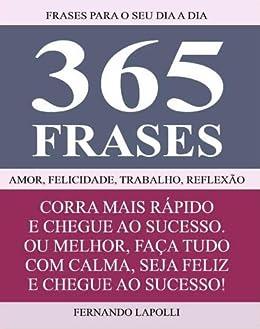 Amazoncom Livro 365 Frases Frases Para O Seu Dia A Dia
