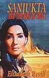 Sanjukta and the Box of Souls, Elizabeth Revill, 1909224464