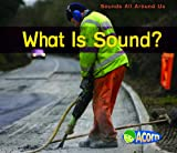 What Is Sound?, Charlotte Guillain, 1432931997