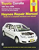 img - for Toyota Corolla Automotive Repair Manual: 1997 to 2006 (Haynes Automotive Repair Manuals) book / textbook / text book