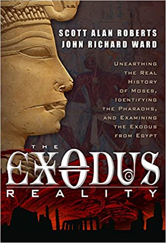 The Exodus Reality: Unearthing the Real History of Moses