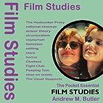 Film Studies: The Pocket Essential Guide | Andrew M Butler