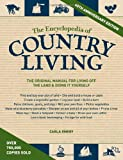 img - for The Encyclopedia of Country Living, 40th Anniversary Edition: The Original Manual of Living Off the Land & Doing It Yourself book / textbook / text book