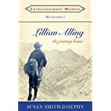 Lillian Alling: The Journey Homeby Susan Smith-Josephy