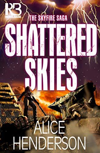 Shattered Skies (The Skyfire Saga Book 3)