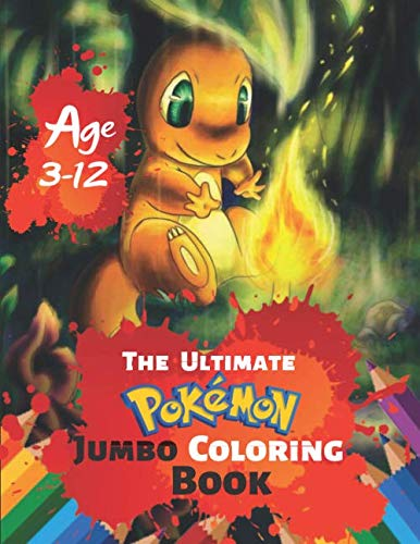 Randomizer Ball - The Ultimate Pokemon Jumbo Coloring Book Age 3-12: Coloring Book for Kids and Adults (Children). Fun, Easy and Relaxing With 38 High-quality Illustration