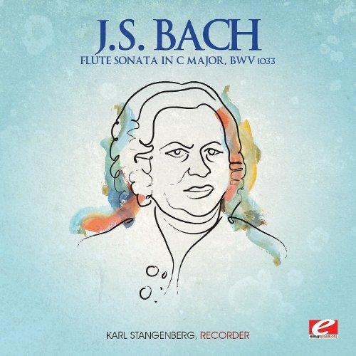 J.S. Bach: Flute Sonata in C Major, BWV 1033 (Digitally Remastered) - Johann Sebastian Bach Flute