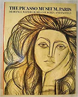 picasso museum paris drawings watercolors gouaches and pastels english and french edition