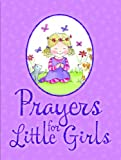 Prayers for Little Girls, Juliet David, 1859859909