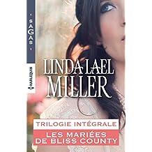 Intégrale Les mariés de Bliss County (Sagas) (French Edition)