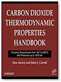 Carbon Dioxide Thermodynamic Properties Handbook: Covering Temperatures from -20 Degrees to 250 Degrees Celcius and Pressures up to 1000 bar