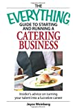 Everything Guide To Starting A Catering Business