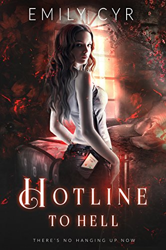 Hotline to Hell by [Cyr, Emily]