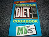 Microwave Diet Cookbook, Jane Hunter, 1882330226