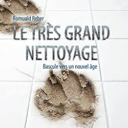 Le très grand nettoyage [The Great Clean-Up]