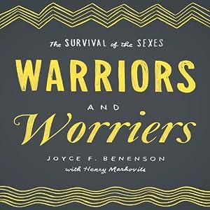 Warriors and Worriers Audiobook