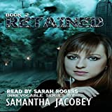 Retained: Irrevocable Series, Book 2