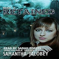 Retained