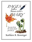 Pages from a Nature-Lover's Diary, Kathleen Renninger, 1494329352
