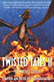 Twisted Tails Ii - the Complete Edition, J. Richard Jacobs, 1554045622