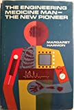The Engineering Medicine Man, Margaret Harmon, 0664325815