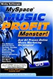 Myspace music profit Monster!, Nicky Kalliongis, 141967319X