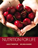 Nutrition for Life Value Package (includes MyDietAnalysis 2. 0 CD-ROM), Thompson and Thompson, Janice, 0321556291