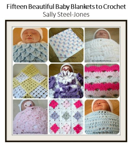 Fifteen Beautiful Baby Blankets to Crochet: Gorgeous for sale  Delivered anywhere in USA