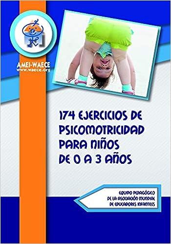 174 ejercicios de psicomotricidad para niños de 0 a 3 años ...