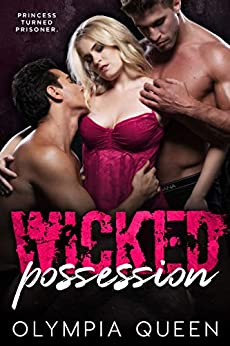 Wicked Possession by [Queen, Olympia]