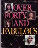 Over Forty and Fabulous, Sharon Publications Staff, 0451821033