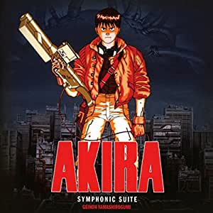 Akira: Symphonic Suite (BSO)