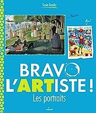 BRAVO L'ARTISTE ! LES PORTRAITS par Susie Brooks