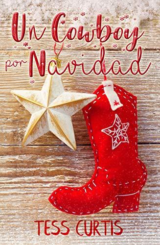 Un Cowboy por Navidad por Tess Curtis