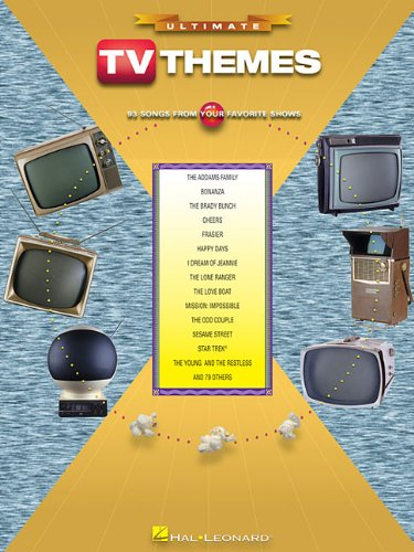 Ultimate TV Themes: 93 Songs from Your Favorite Shows (Hal Leonard Books)
