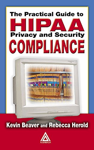 The Practical Guide to HIPAA Privacy and Security Compliance Pdf