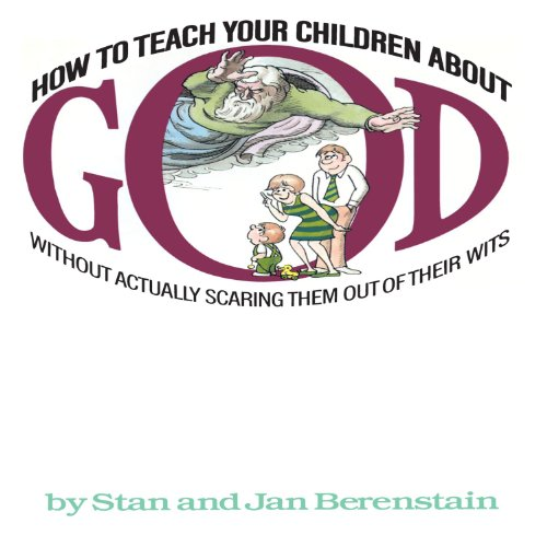 How to Teach Your Children About God