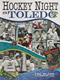 Hockey Night in Toledo, The Blade, 0977068153