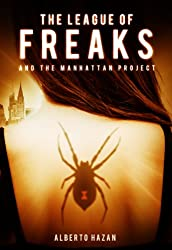 The League of Freaks and the Manhattan Project, Book 3
