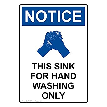 ComplianceSigns Vertical Vinyl OSHA NOTICE This Sink For Hand Washing Only  Labels, 5 X 3.50