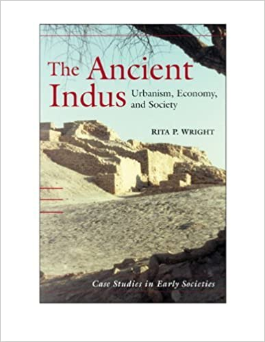 Book The Ancient Indus: Urbanism, Economy, and Society (Case Studies in Early Societies) 1st edition by Wright, Rita P. (2009)