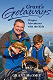 From the popular television Oregon travel series Grant's Getaways comes the third book in Grant McOmie's well-loved guidebooks. Oregon's treasure Grant McOmie offers in this handy guidebook his favorite kid-friendly outings featured in his television...