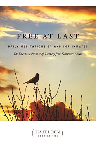 Free at Last: Daily Meditations by and for Inmates (A Parkside Meditation Book)